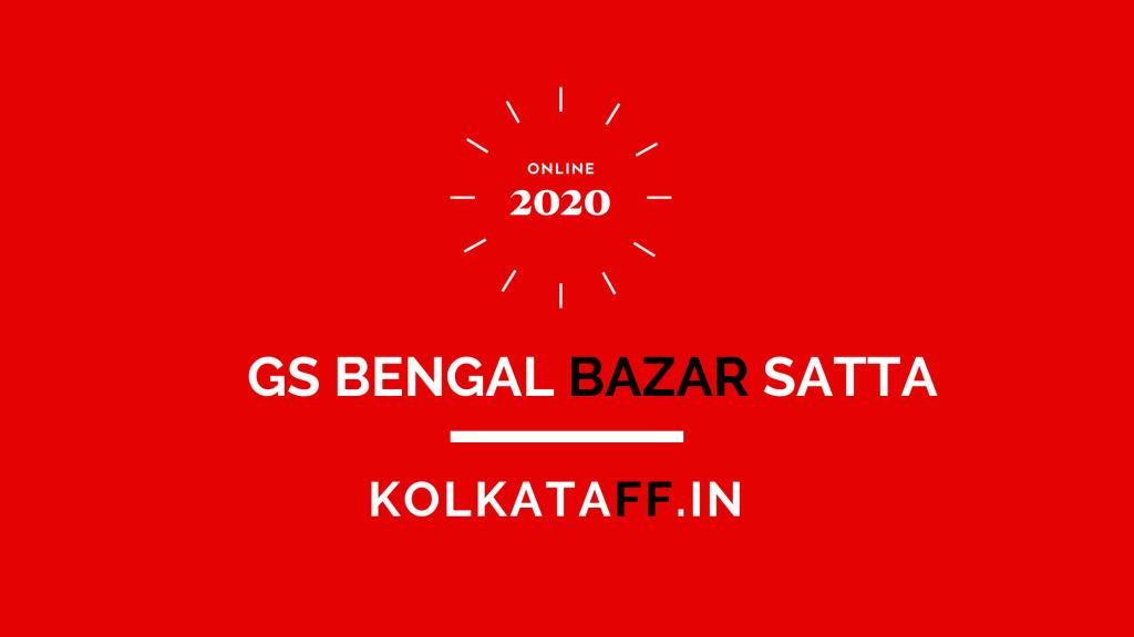 GS Bengal Bazar Satta