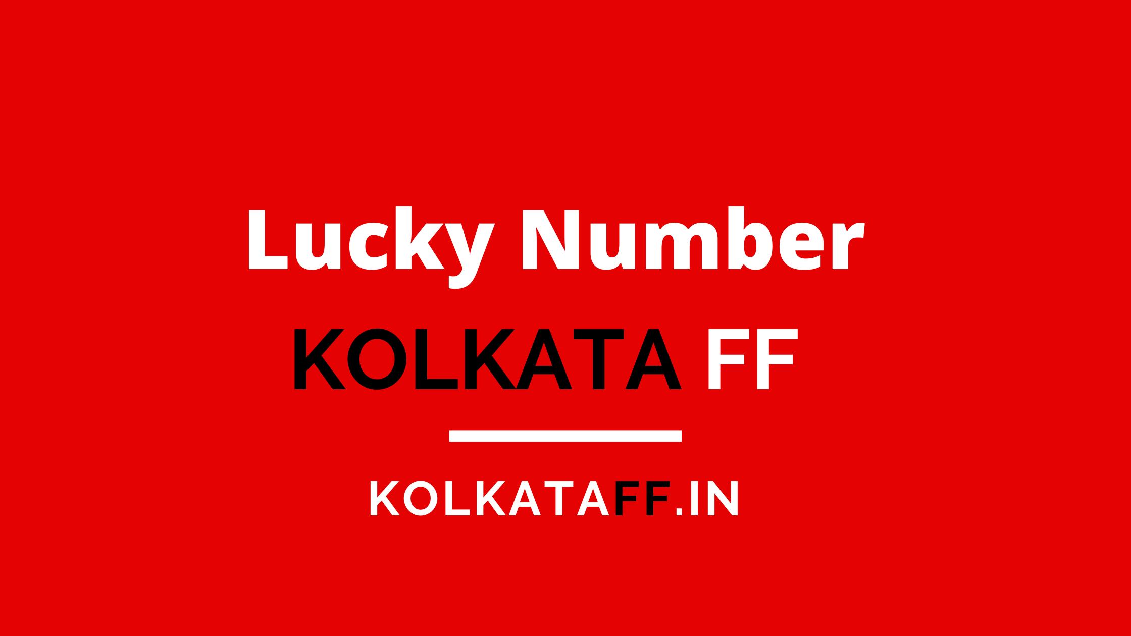 Kolkata FF Lucky Number