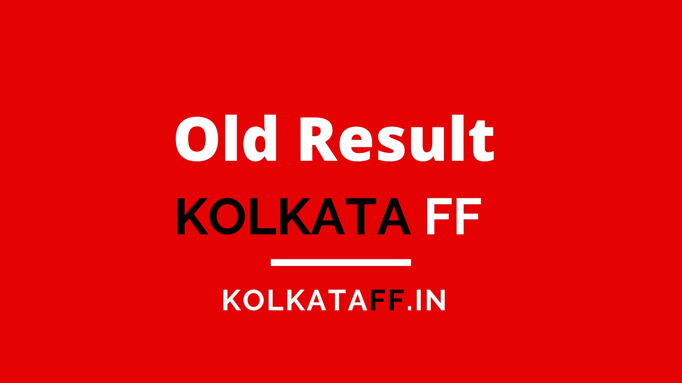 Kolkata FF Old Result Chart